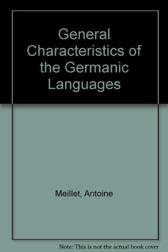 9780870241314: General Characteristics of the Germanic Languages (Miami linguistics series, no. 6)