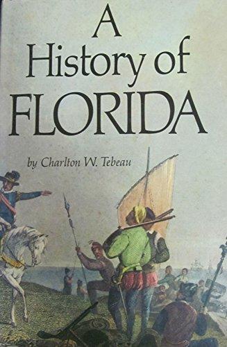 9780870241499: A History of Florida