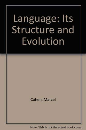 9780870241543: Language: Its Structure and Evolution (Miami linguistic series no. 7)