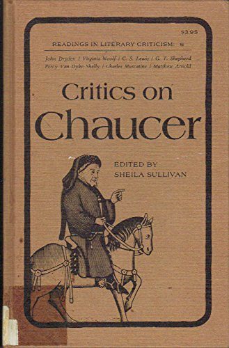 9780870241697: Critics on Chaucer (Readings in Literary Criticism, 6)