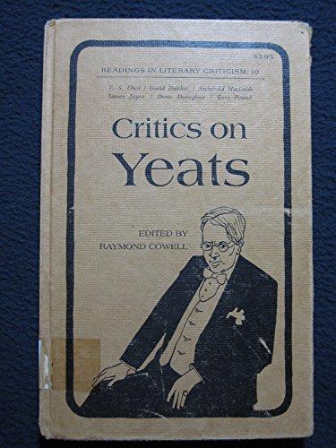 9780870242007: Critics on Yeats