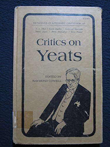 9780870242007: Critics on Yeats (Readings in literary criticism, 10)
