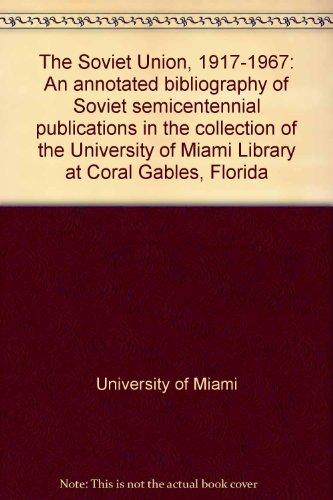 The Soviet Union, 1917 - 1967: An: Czarnecki, Jan