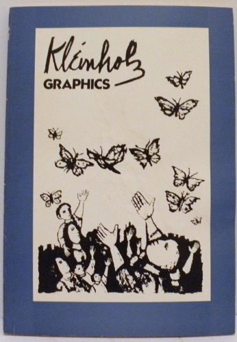 Kleinholz Graphics, Catalogue Raisonne 1940-1975: Kleinholz, [Frank]; Cole, Jr., Sylvan (ed.); ...