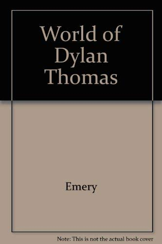 9780870243080: World of Dylan Thomas