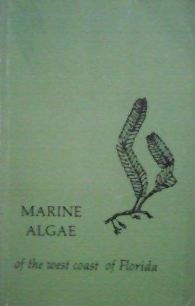 9780870243301: Marine Algae of the West Coast of Florida'