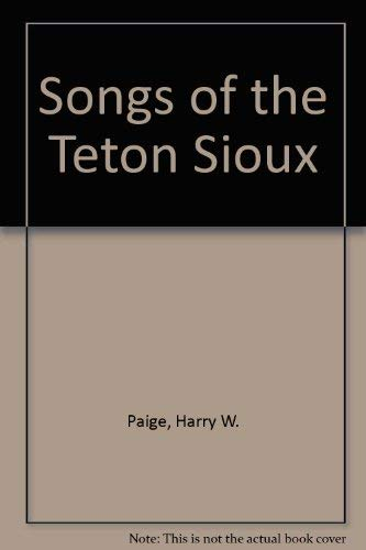 Great West and Indian Series XXXIX / No. 39 : Songs of the Teton Sioux [this Work Represents ...