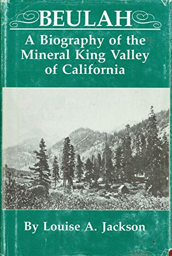 9780870260650: Beulah: A Biography of the Mineral King Valley of California (Great West & Indian Series)