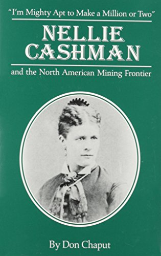 9780870260933: Nellie Cashman and the North American Mining Frontier (Great West and Indian Series)
