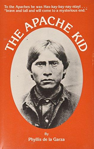 9780870260940: The Apache Kid