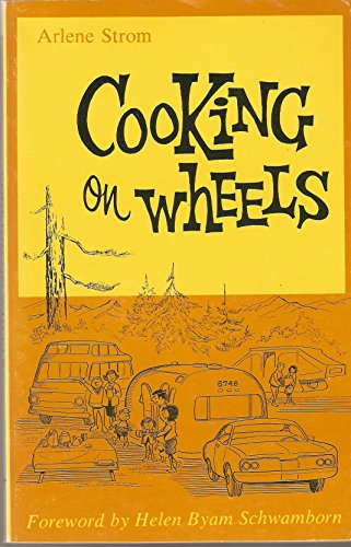 9780870271113: Cooking on wheels: A cookbook for travel trailers, pick-up campers, tent campers, motor homes, and all recreational vehicles with cooking facilities