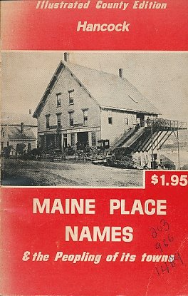 9780870271120: Maine Place Names and the Peopling of Its Towns