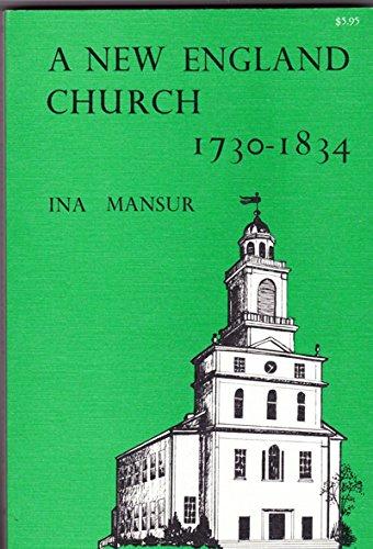 9780870271403: A New England church, 1730-1834
