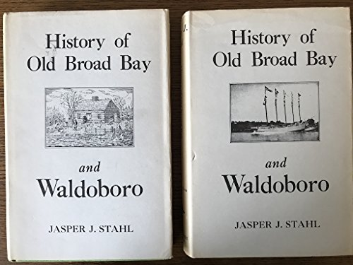 History Old Old Broad Bay and Waldoboro: Stahl, Jasper, Jacob