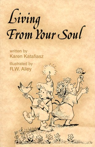 9780870293030: Living from your soul (Elf-help books)