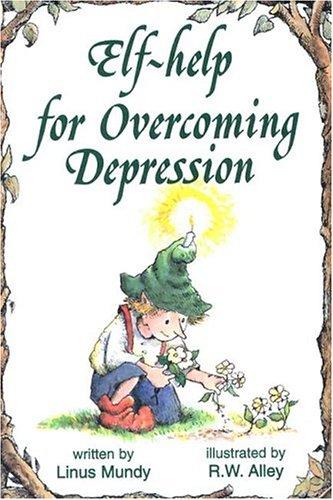 9780870293153: Elf-Help for Overcoming Depression (Elf Self Help)