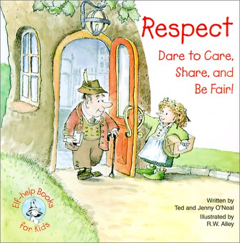 9780870293535: Respect: Dare to Care, Share, and Be Fair!