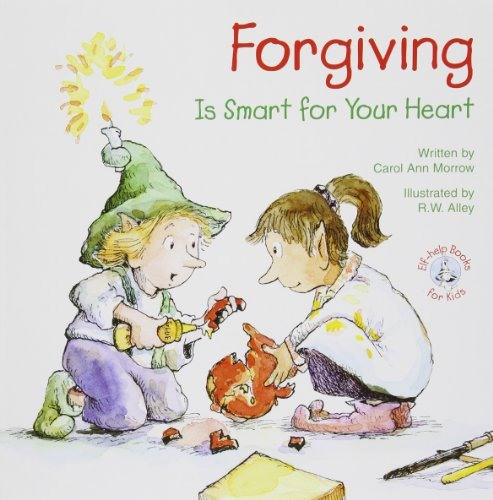 9780870293702: Forgiving: Is Smart for Your Heart (Elf-Help Books for Kids)