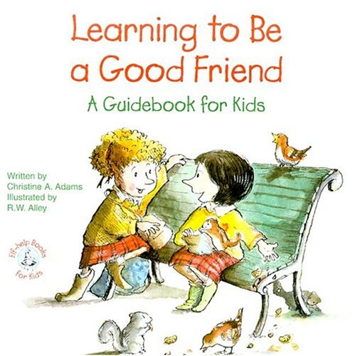 9780870293887: Learning to Be a Good Friend: A Guidebook for Kids (Elf-Help Books for Kids)