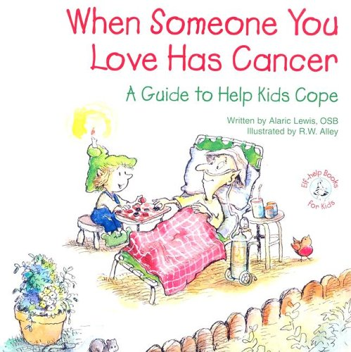 9780870293955: When Someone You Love Has Cancer: A Guide to Help Kids Cope