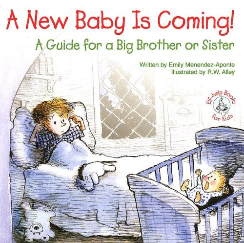 9780870293962: A New Baby Is Coming!: A Guide for a Big Brother or Sister (Elf-Help Books for Kids)