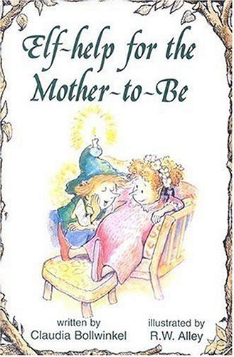 Elf Self Help: Help for the Mother-to-Be 9780870294006 Book by Bollwinkel, Claudia