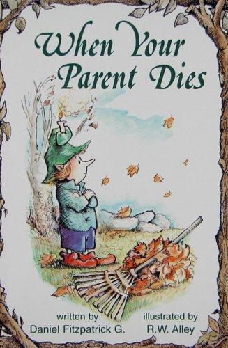 9780870294198: When Your Parent Dies (Elf Self Help)