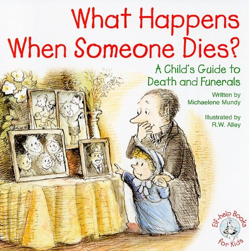 9780870294242: What Happens When Someone Dies?: A Child's Guide to Death and Funerals (Elf-Help Books for Kids)