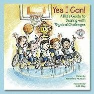 9780870294310: Yes I Can!: A Kid's Guide to Dealing with Physical Challenges (Elf-Help Books for Kids)