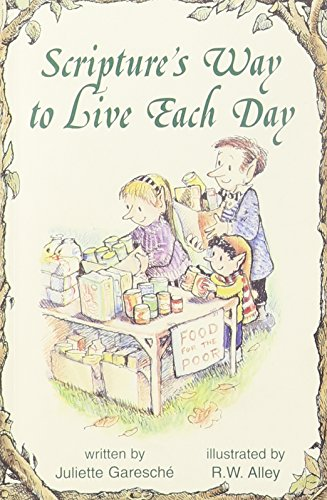 Scripture's Way to Live Each Day (Elf Help Books): Juliette Garesche