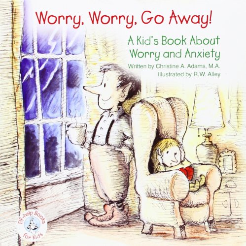 9780870294716: Worry, Worry, Go Away!: A Kid's Book about Worry and Anxiety
