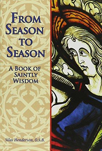9780870295041: From Season to Season: A Book of Saintly Wisdom