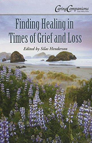 9780870296765: Finding Healing in Times of Grief and Loss (Caring Companions from Abbey Press)