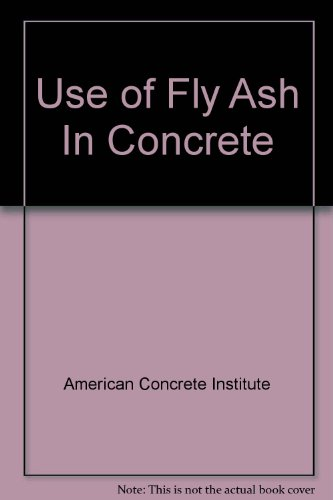 9780870311376: Use of Fly Ash In Concrete