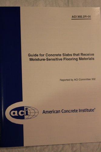9780870312205: Guide for Concrete Slabs That Receive Moisture-Sensitive Flooring Materials