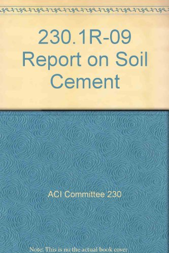 9780870313332: 230.1R-09 Report on Soil Cement