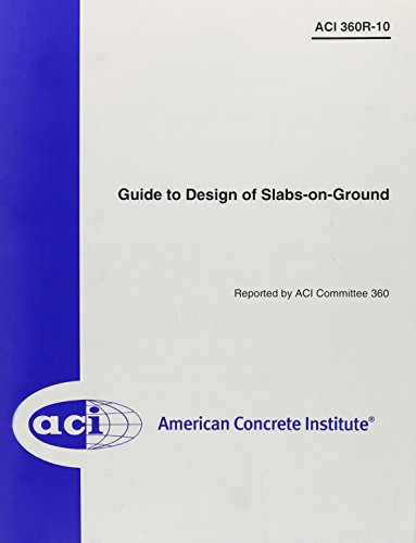 9780870313714: 360R-10 Guide to Design of Slabs-on Ground