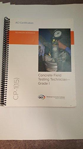 9780870319624: CP-1(15) Technician Workbook for ACI Certification of Concrete Field Testing Technician--Grade I