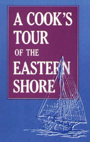 A Cook's Tour of the Eastern Shore: Memorial Hospital Junior Auxiliary