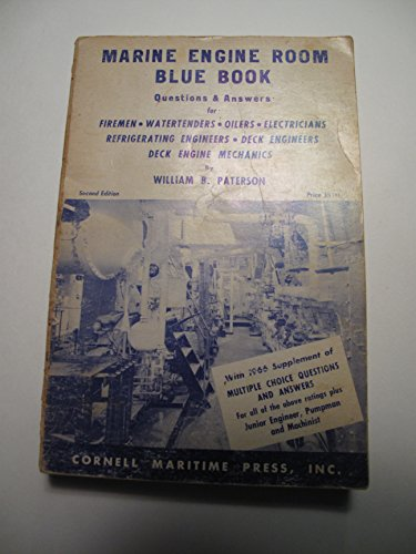 9780870330445: Marine engine room blue book: [questions & answers for firement, watertenders, oilers, electricians, refrigerating engineers, deck engineers, deck engine mechanics]