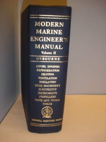 Modern Marine Engineer's Manual: Vol. II: Osbourne, Alan (ed.)