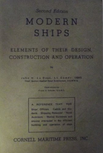 9780870330650: Modern Ships Elements of Their Design Construction and Operation