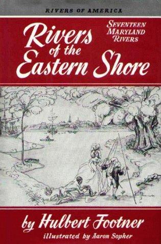 Rivers of the Eastern Shore: Hulbert Footner