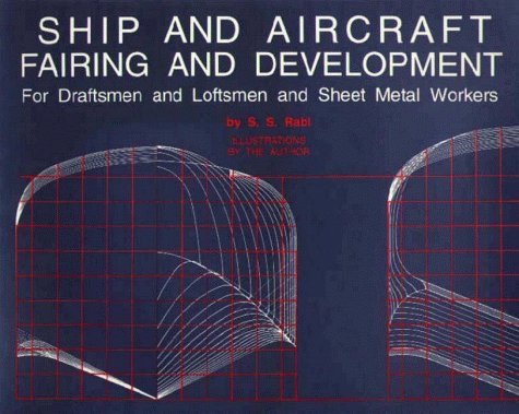 Ship and Aircraft Fairing and Development For: Rabl, S. S.