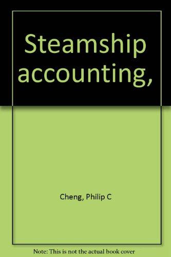 9780870331176: Steamship accounting,