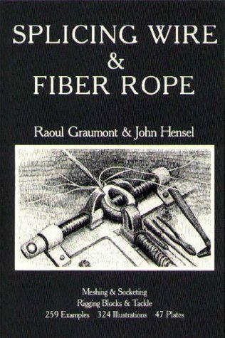 9780870331183: Splicing Wire and Fiber Rope