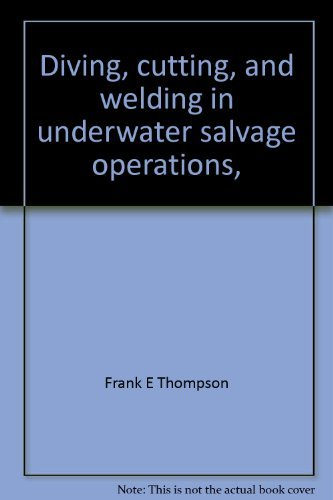 9780870331398: Diving Cutting and Welding in Underwater Salvage Operations