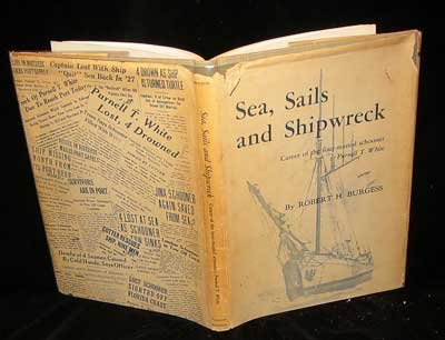 SEA, SAILS AND SHIPS. Career Of The Four-Masted Schooner.: Burgess, Robert H.