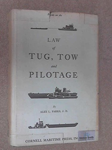 9780870331565: Law of tug, tow, and pilotage,