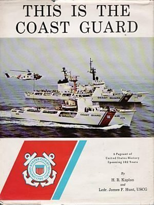 this is the coast guard a pageant of united states history spanning